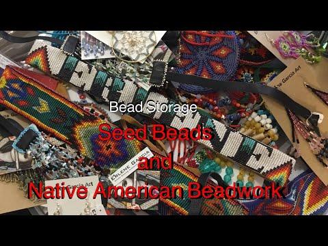 Seed Beads Storage and Native Beadwork