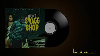 Avee | Daddy 1 (Bro Gad) - Swagg Shop (6ixxreal Audio)
