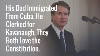 His Dad Immigrated From Cuba. He Clerked for Kavanaugh. They Both Love the Constitution. thumbnail