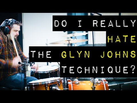 Do I Really Hate the Glyn Johns Technique for Recording Drums?