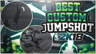 Best custom jump shot after patch 4  (nba 2k18)