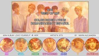 "BTS (방탄소년단) ""Best Of Me"" [COLOR CODED] [ROM|SUBESPAÑOL LYRICS]"