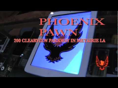 Phoenix Pawn Shop Metairie La