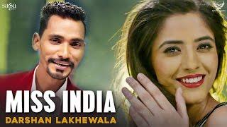 Darshan Lakhewala : Kudi Miss India   New Punjabi Songs 2017   Full Audio   SagaMusic