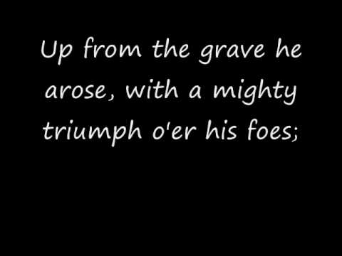Up from the Grave He Arose Hymn