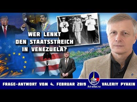 Wer steht hinter dem Putsch in Venezuela? (Valeriy Pyakin 2019.02.04)