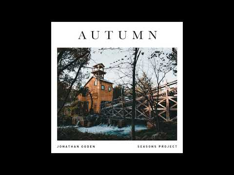 Jonathan Ogden - Autumn (Full EP)