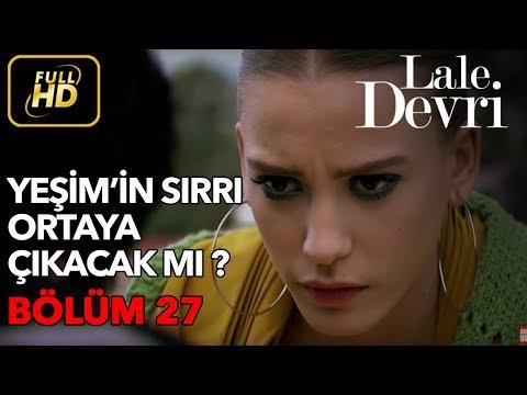 Lale Devri 27. Bölüm / Full HD (Tek Parça) - Yeşim'in Sırrı Ortaya Çıkacak mı ?