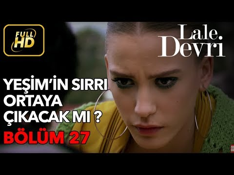 Lale Devri 27. Bölüm / Full HD (Tek Parça)