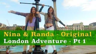 London Adventures -Nina and Randa (vlog 1)