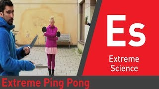 Repeat youtube video Extreme Ping Pong: Superhuman Science