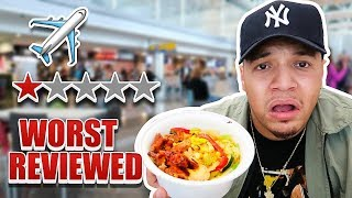 Eating The WORST Reviewed AIRPORT Food (Less Than 1 Star Restaurant)