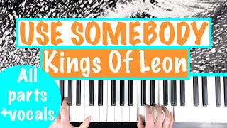 """How to play """"USE SOMEBODY"""" - Kings Of Leon   Piano Chords Accompaniment Tutorial"""