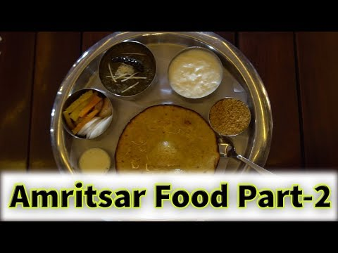 Places to eat in Amritsar, Punjab Episode 2 | Day 7 to Day 11 Lunch & Dinner