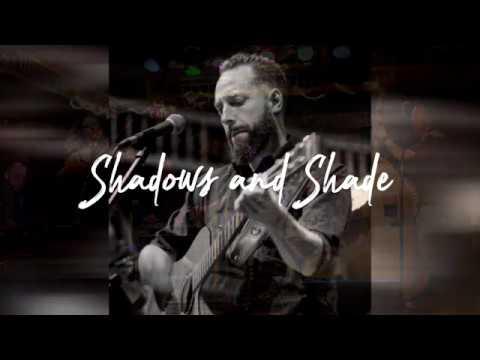 Sean Oliver  -Shadows and Shade (Lyric Video)