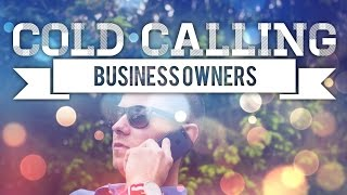 Footage Of Me Cold Calling Business Owners! Tai Lopez Student/SMMA