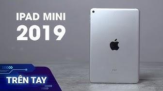 Trên tay iPad Mini 2019 (iPad Mini 5)