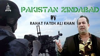 Pakistan Zindaabad | Rahat Fateh Ali Khan | Pakistan Navy (ISPR Official Video)
