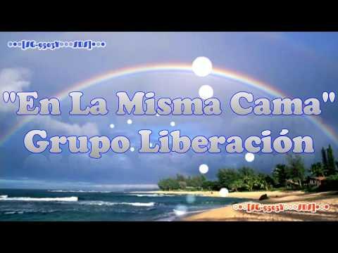 En La Misma Cama - Grupo Liberación (Letra) Full HD [A4]