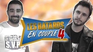LES BATARDS EN COUPLE 4