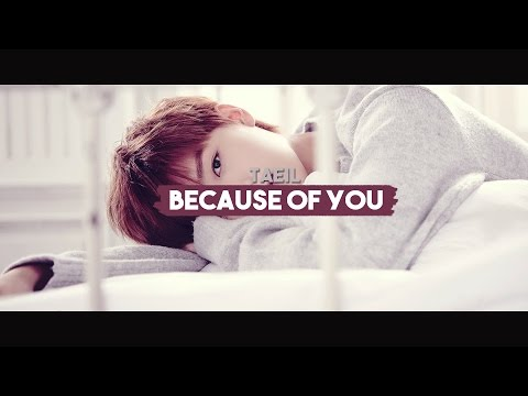 Taeil - Because Of You「sub español + hangul + rom」