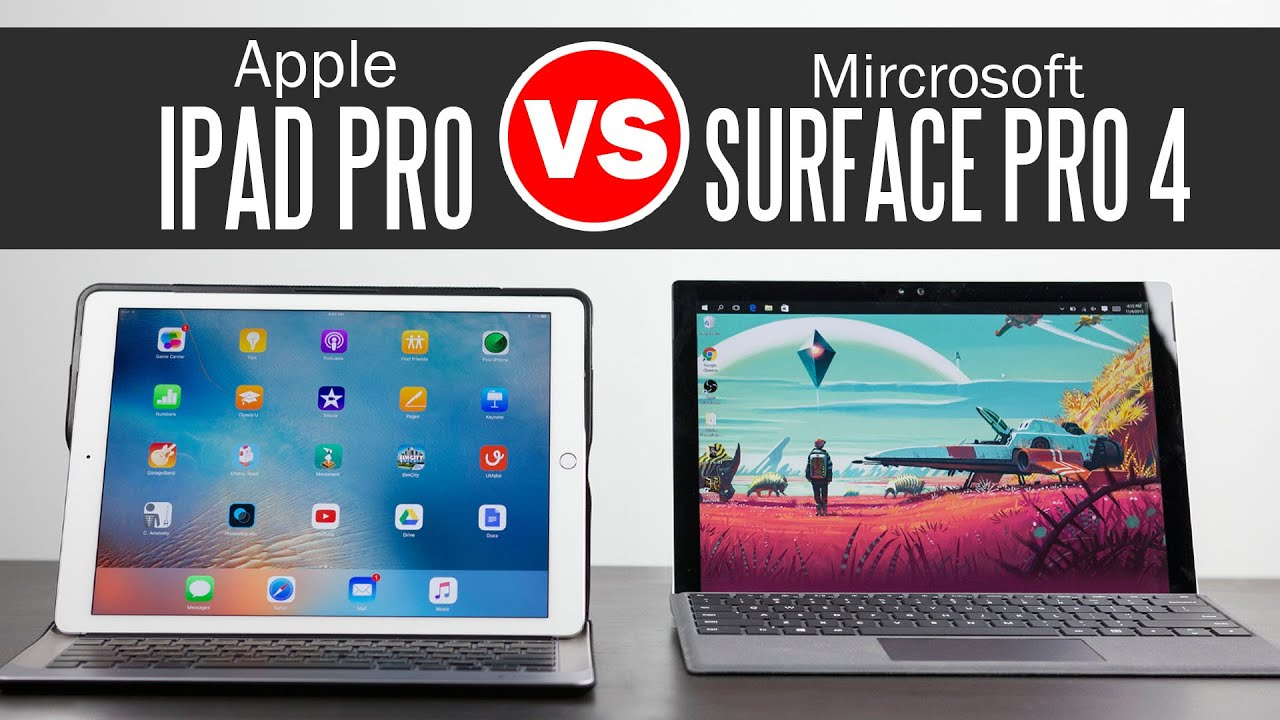 Download iPad Pro vs Surface Pro 4 - Ultimate Tablet Comparison
