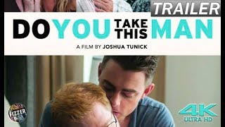 Do you take this Man? (2017) | Fizzr Trailer | 4K UHD