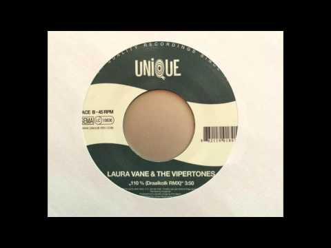 110% Laura Vane & The Vipertones - Draaikolk Remix