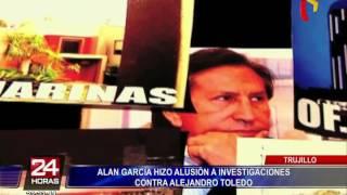 Alan García hizo alusión a investigaciones contra Alejandro Toledo
