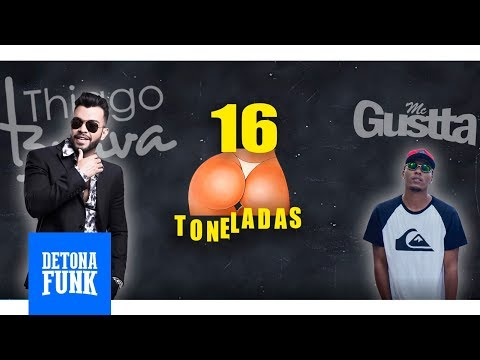 Thiago Brava e MC Gustta - 16 Toneladas (Lyric Vídeo)