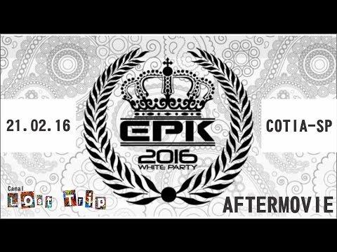 EPK FESTA DO BRANCO | 21.02.16 !...