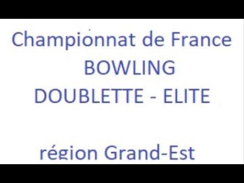 Championnat de France  Doublette Élite Bowling 2017 2018 Gd-Est