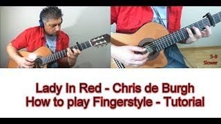 LADY IN RED CHRIS DE BURGH HOW TO PLAY FINGERSTYLE TUTORIAL GUITAR LESSON