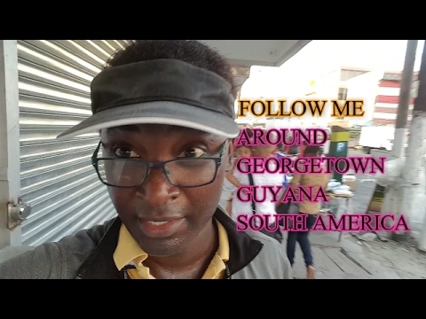 Follow me Around Regent St. Georgetown, Guyana