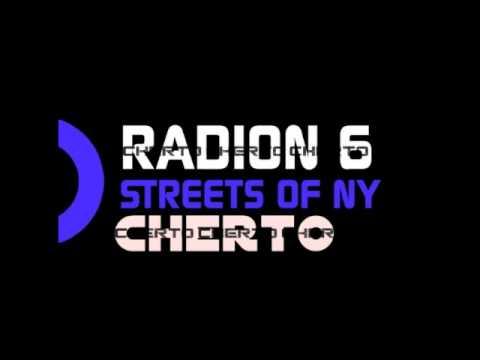 Cherto & Radion 6 - Streets of NY