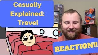 Casually Explained: Travel REACTION!!