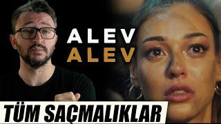 ALEV ALEV Dizi İncelemesi - Tüm Saçmalıklar (ve Övgü)