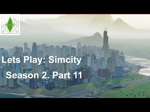 Lets Play: SimCity - Finishing Soiree Sands | Season 2 Part 11