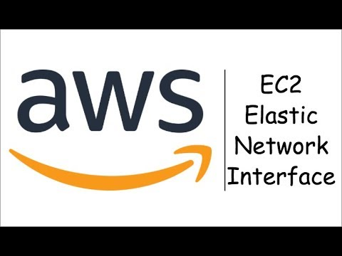 AWS Solutions Architect Training - Video 13 - EC2: Elastic Network Interface