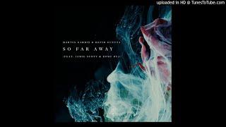 (3D AUDIO!!!)Martin Garrix & David Guetta-So Far Away(Ft.  Jamie Scott & Romy Dya)(USE HEADPHONES!!!