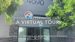 Virtual tour of Options Veterinary Care nonprofit clinic in Reno