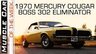 1970 Mercury Cougar Boss 302 Eliminator: Muscle Car Of The Week Episode 272 V8TV