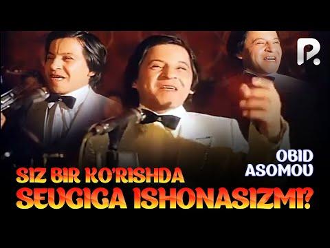 Obid Asomov - Siz bir ko'rishda sevgiga ishonasizmi?