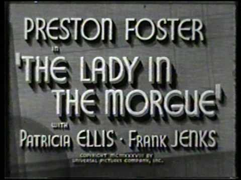 THE LADY IN THE MORGUE 1938 66 Minutes Preston Foster Jonathan Latimer