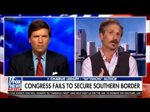 Tucker Carlson Tonight - Leduff Visited Southern Border