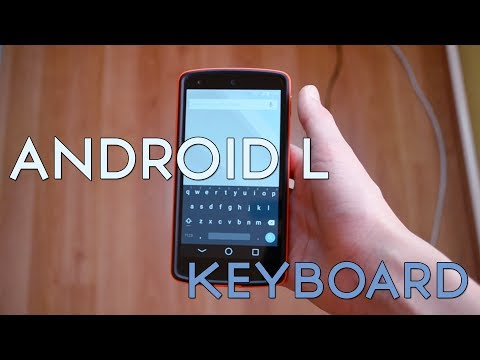 Android L on Google Nexus 5 - Keyboard