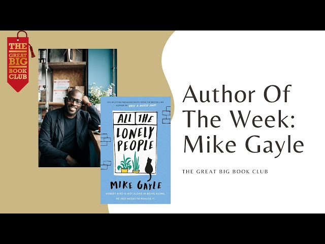 Author of the Week: Mike Gayle