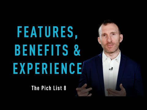 OFI - The Pitch List - No. 8 - Features, Benefits & Experience