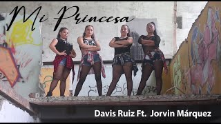 Mi Princesa - Davis Ruiz ft Jorvin Márquez (Videoclip oficial)