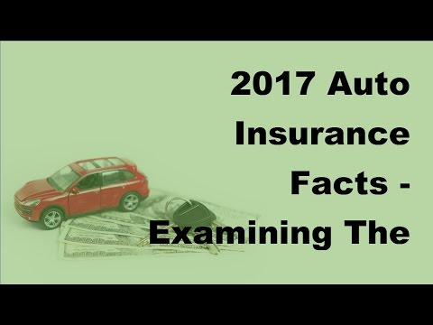 2017-auto-insurance-facts- -examining-the-important-parts-of-your-car-insurance-policy